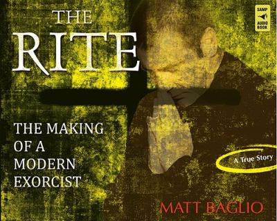 The Rite: The Making of a Modern Exorcist 9780867169331