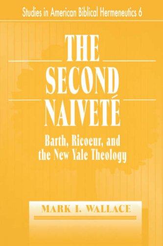 The Second Naivete 9780865543805