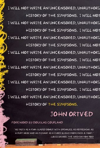 The Simpsons: An Uncensored, Unauthorized History 9780865479395