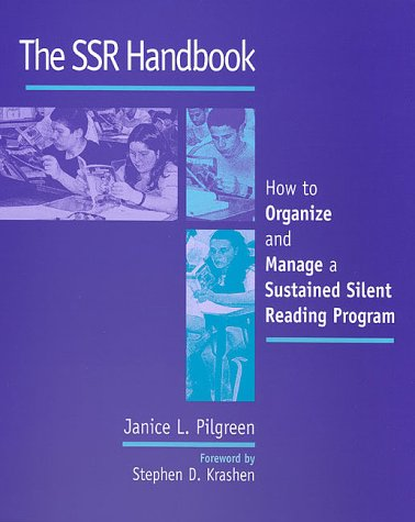 The Ssr Handbook: How to Organize and Manage a Sustained Silent Reading Program 9780867094626