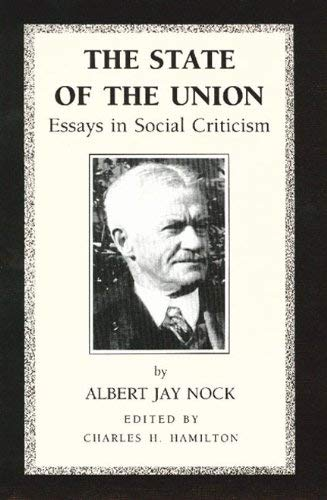 The State of the Union: Essays in Social Criticism 9780865970922