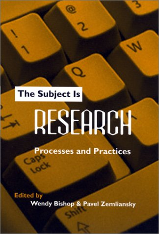 The Subject Is Research: Processes and Practices 9780867095722