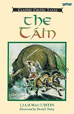 The Tain: The Great Celtic Epic
