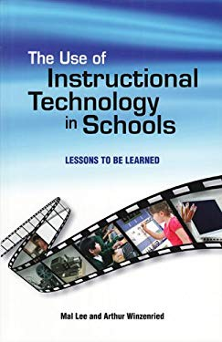 The Use of Instructional Technology in Schools: Lessons to Be Learned 9780864318886