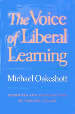The Voice of Liberal Learning 9780865973237