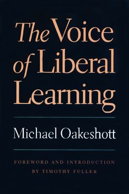 The Voice of Liberal Learning 9780865973244