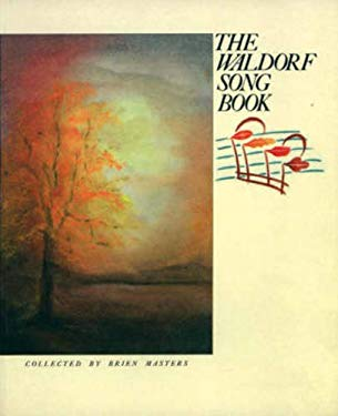 The Waldorf Song Book 9780863150593