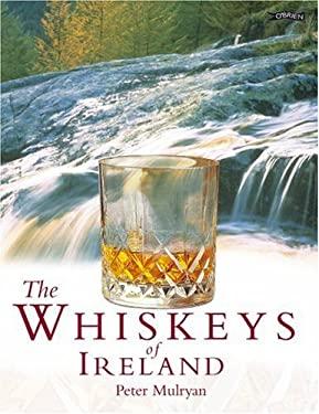 The Whiskeys of Ireland 9780862787516