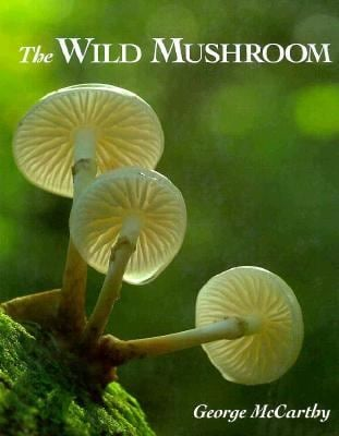 The Wild Mushroom 9780863433863