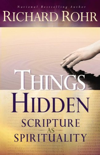 Things Hidden: Scripture as Spirituality 9780867166590