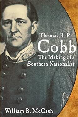 Thomas R.R. Cobb: The Making of a 9780865548589