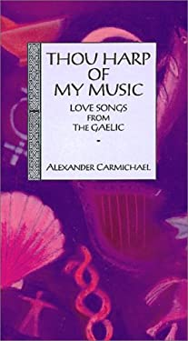 Thou Harp of My Music 9780863152931