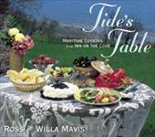 Tide&#146s Table: Maritime Cooking from the Inn on the Cove