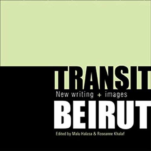 Transit Beirut: New Writing and Images 9780863565687