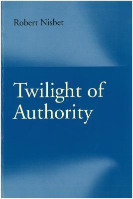 Twilight of Authority 9780865972117