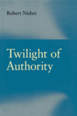 Twilight of Authority 9780865972124