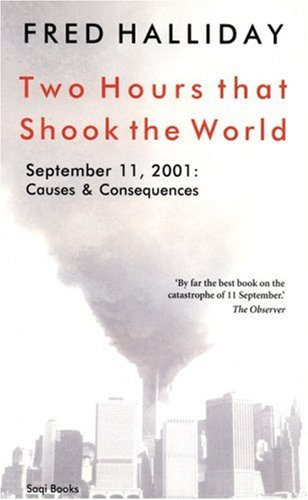 Two Hours That Shook the World: September 11, 2001: Causes and Consequences 9780863563829