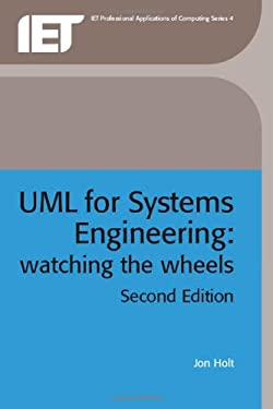 UML for Systems Engineering : Watching the Wheels - 2nd Edition