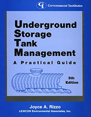 Underground Storage Tank Management: A Practical Guide: A Practical Guide 9780865876071