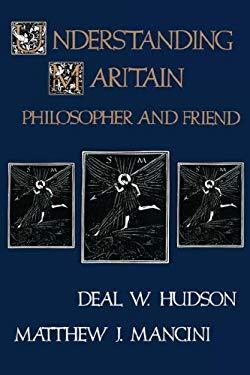 Understanding Maritain 9780865542792