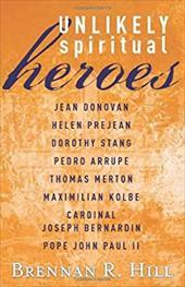 Unlikely Spiritual Heroes 3811550