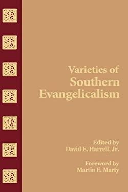 Varieties of Southern Evangelical 9780865540156