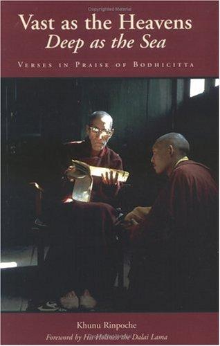 Vast as the Heavens, Deep as the Sea: Verses in Praise of Bodhicitta 9780861711468