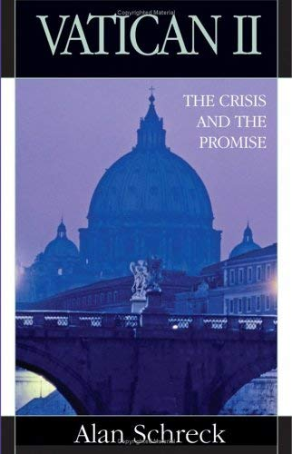 Vatican II: The Crisis and the Promise 9780867166095