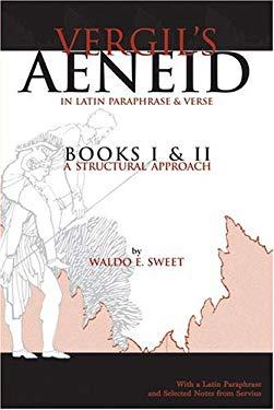 Vergil's Aeneid: Books I And II