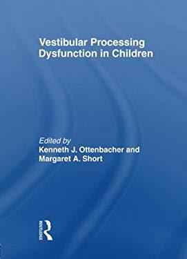 Vestibular Processing Dysfunction in Children 9780866564328