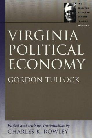 Virginia Political Economy 9780865975316