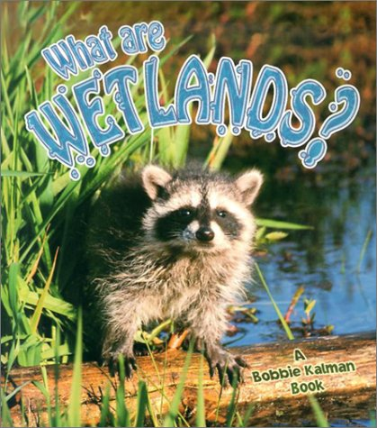 What Are Wetlands? 9780865059702