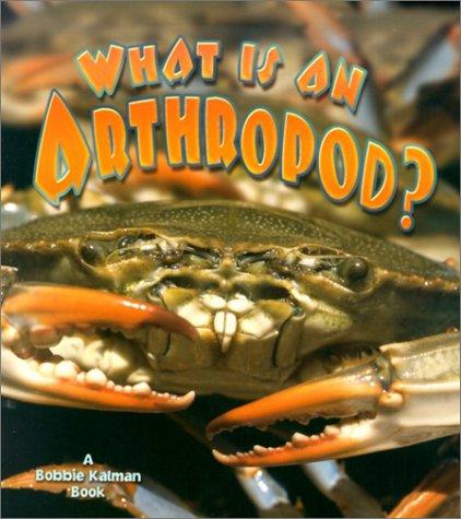 What Is an Arthropod? 9780865059689