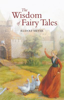 Wisdom of Fairy Tales 9780863152085