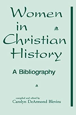 Women in Christian History 9780865544932