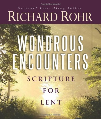 Wondrous Encounters: Scripture for Lent 9780867169874