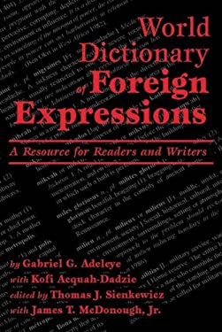 World Dictionary of Foreign Expressions 9780865164222