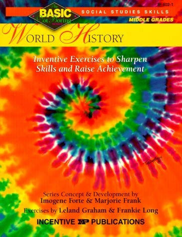World History: Inventive Exercises to Sharpen Skills and Raise Achievement 9780865303720