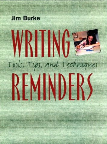 Writing Reminders: Tools, Tips, and Techniques 9780867095210