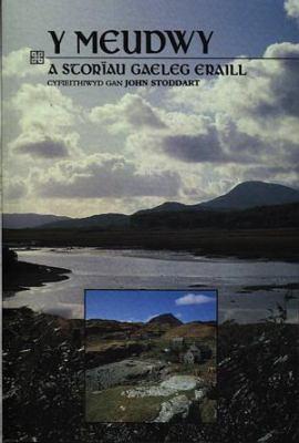 Y Meudwy: A Storiau Gaeleg Eraill 9780860741633