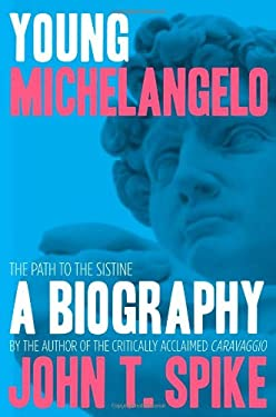 Young Michelangelo: The Path to the Sistine 9780865652668