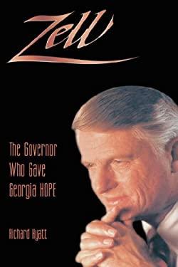 Zell: The Governor Who Gave Ga Hope 9780865545779