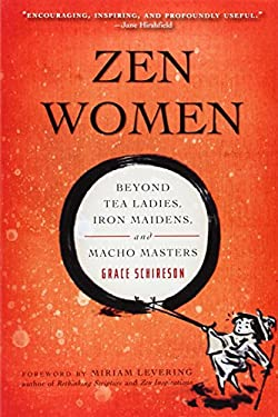 Zen Women: Beyond Tea Ladies, Iron Maidens, and Macho Masters 9780861714759