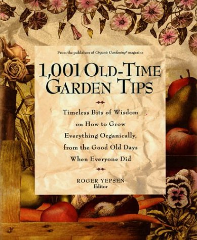 1,001 Old Time Garden Tips 9780875969176