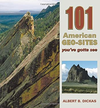101 American Geo-Sites You've Gotta See 9780878425877