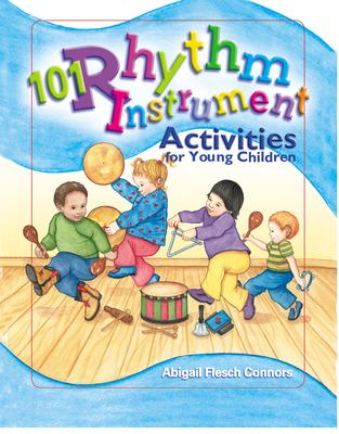 101 Rhythm Instrument Activities: For Young Children 9780876592908
