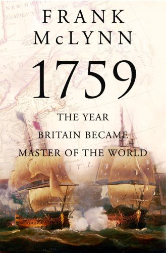 1759: The Year Britain Became Master of the World 9780871138811