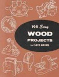 198 Easy Wood Projects: Enrich, Extend, and Apply Learning 9780870066290