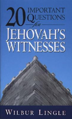 20 Important Questions for Jehovah's Witnesses 9780875085531