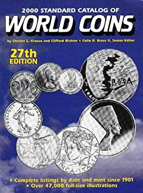 2000 Standard Catalog of World Coins: 1901-Present 9780873417501